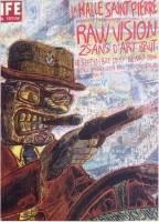 Raw Vision, 25 ans d'art brut