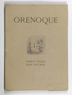 Jean Fautrier, Orénoque, Robert Ganzo
